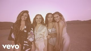 Little Mix Shout Out to My Ex (Behind The Scenes)