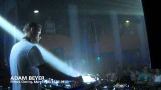Adam Beyer @ Reload Closing , Marco Polo 19.05.2012