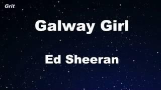 Galway Girl - Ed Sheeran Karaoke 【No Guide Melody】 Instrumental