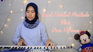 INNAL HABIBAL MUSTHOFA (cover) by Dina Hijriana