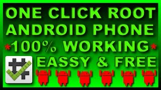 How To ROOT Almost Any Android Device Easily & Free – 100% Working ||One Click Method [2017]