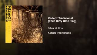 Kollapz Tradixional (Thee Dirty Olde Flag)