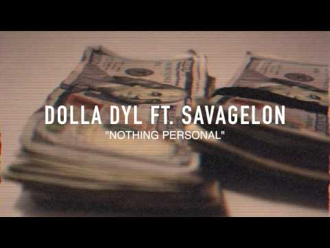 Dolla Dyl Ft. SavageLon - Nothing Personal | Shot by @parismarley