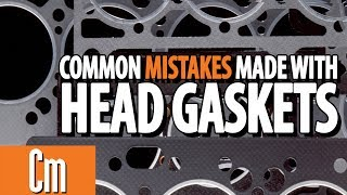 Common Mistakes Made With Automotive Head Gaskets | Counter Intelligence