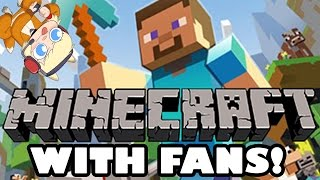 MINECRAFT: With All Your Pretty Faces :D