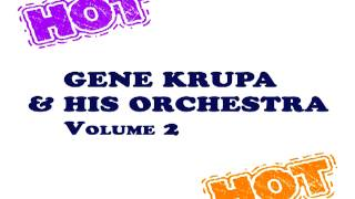 Gene Krupa - There Is No Breeze to Cool the Flame of Love