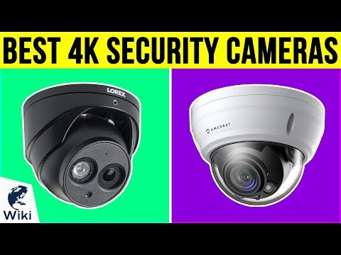 10 Best 4k Security Cameras 2019