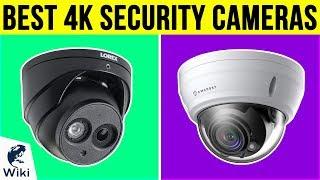 10 Best 4k Security Cameras 2019