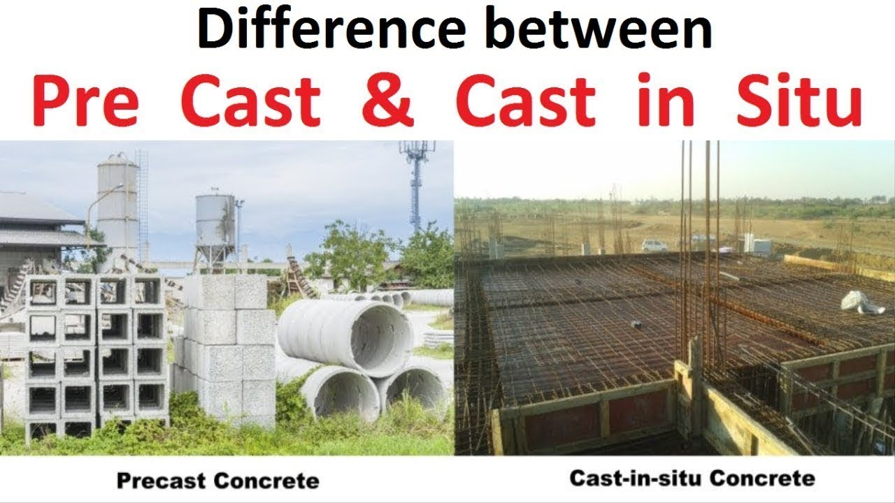 Difference Between Pre Cast Cast In Situ Concrete Youtube