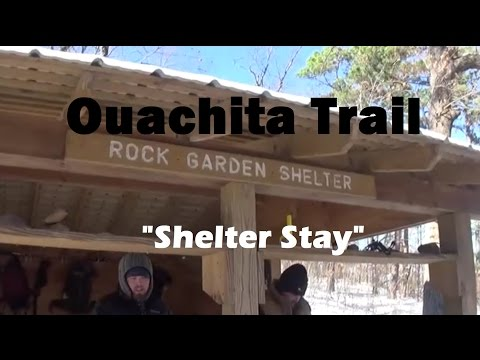 """Exploring Ouachita Trail First Shelter - """"Shelter Stay"""""""