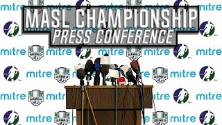 MASL Ron Newman Cup Championship Press Conference