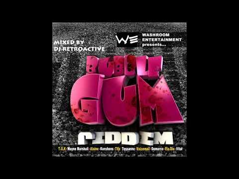 DJ RetroActive - Bubble Gum Riddim Mix [Washroom Ent] November 2011