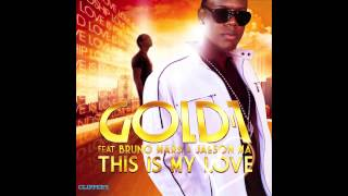Gold-1Ft. Bruno Mars & Jaeson Ma - This Is My Love (House South Brothers Remix)