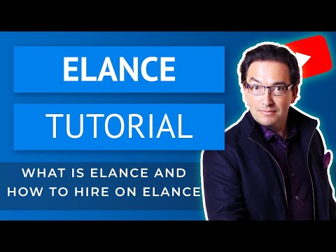 Elance Tutorial for Beginners - What is Elance & How to Hire on Elance?