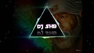Aarti SAI BABA (SAI PALKI SPECIAL MIX) - DJ SHB || FULL || DOWNLOAD LINK IN DESCRIPTION ||