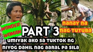 Part 3 Buwis buhay ! Nanay Mangangarit ng tuba binalikan ni Rene OC