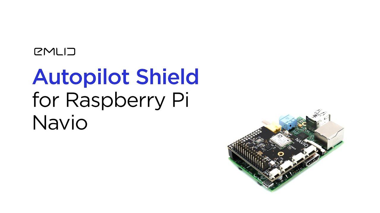 NAVIO: Autopilot Shield for Raspberry Pi | Indiegogo
