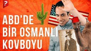 Amerika'da bir Osmanlı Kovboyu: Hacı Ali