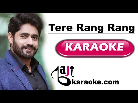 Tere Rang Rang - Video Karaoke - Abrar Ul Haq - by Baji Karaoke