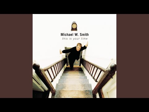 michael w smith i m gone