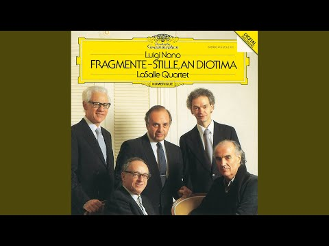 Nono: Fragments - Stillness, For Diotima - For String Quartet - Ricordi-Edition - Beginning -...