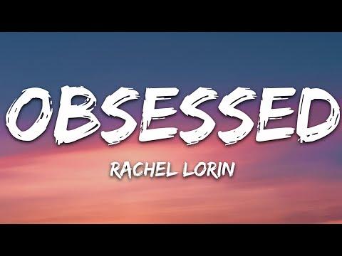Rachel Lorin - Obsessed 7clouds Release