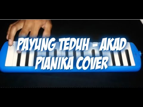 Akad-Payung Teduh Cover Pianika!!!