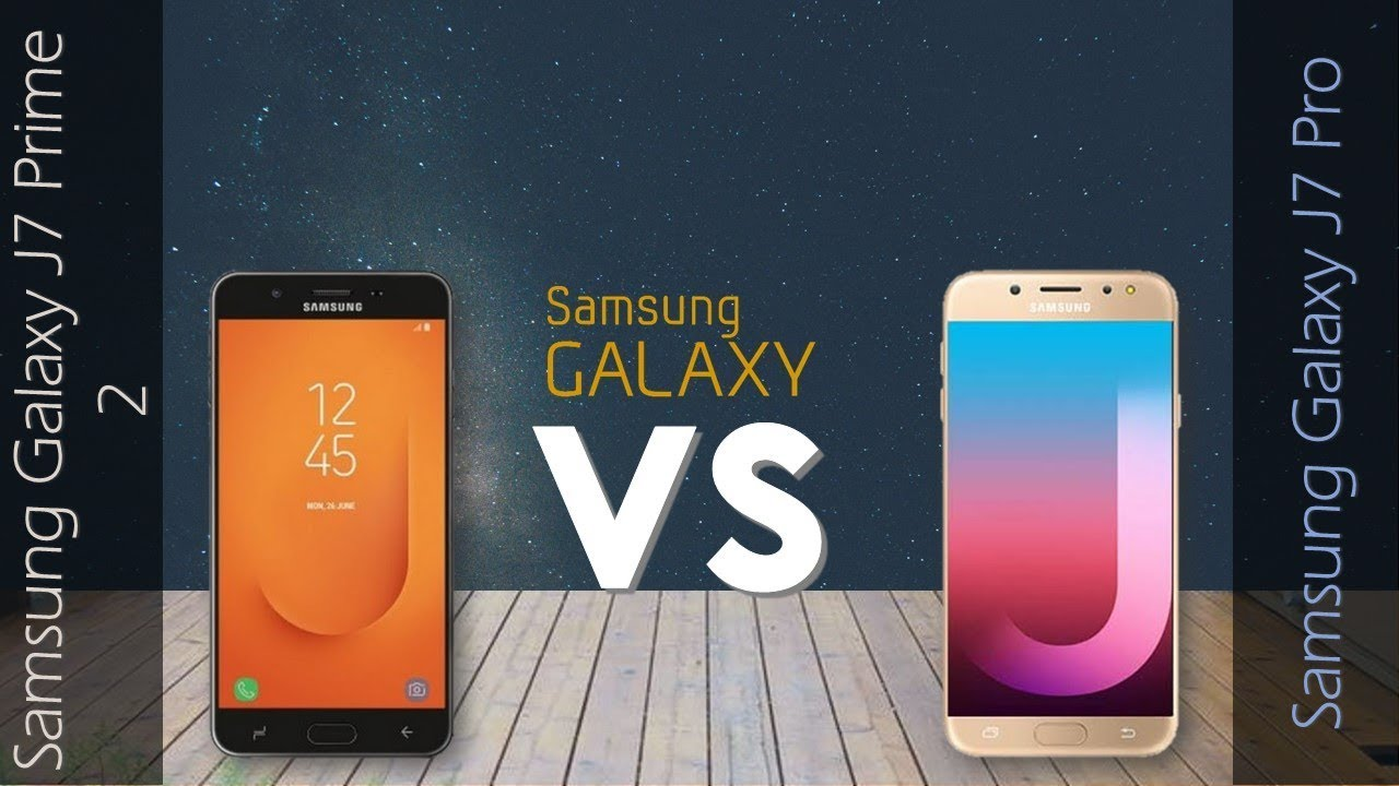 8629cbc4b Samsung Galaxy J7 Prime 2 VS Samsung Galaxy J7 Pro - YouTube