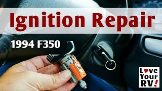 Replacing Faulty Ford F350 Truck Ignition Lock Cylinder