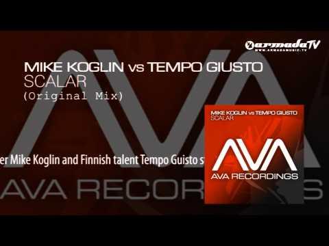 Mike Koglin vs Tempo Giusto - Scalar (Original Mix)