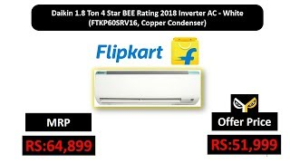 Daikin 1.8 Ton 4 Star BEE Rating 2018 Inverter AC - White (FTKP60SRV16, Copper Condenser)