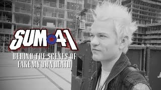 Sum 41 - Fake My Own Death (Behind the Scenes)