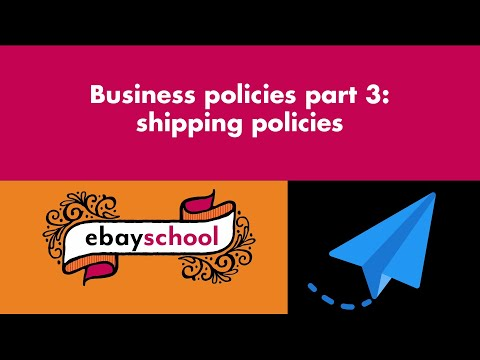 How to set up shipping business policies on eBay