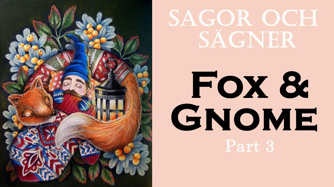 Coloring Fox In Sagor Och Sagner Prismacolor Pencils Raskraska Antistress Youtube