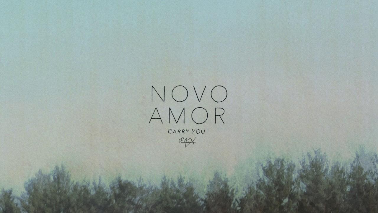 Novo Amor - Carry You (official audio)