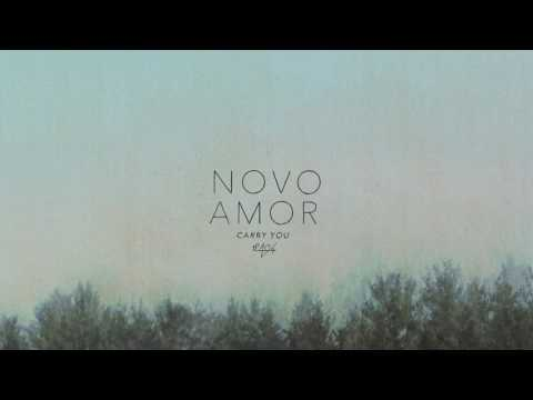 Novo Amor - Carry You official audio