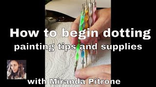 How to Paint Beginner Dot Mandala Painting ~ Dotting ~Supplies and basic tips ~ Mandala on Canvas