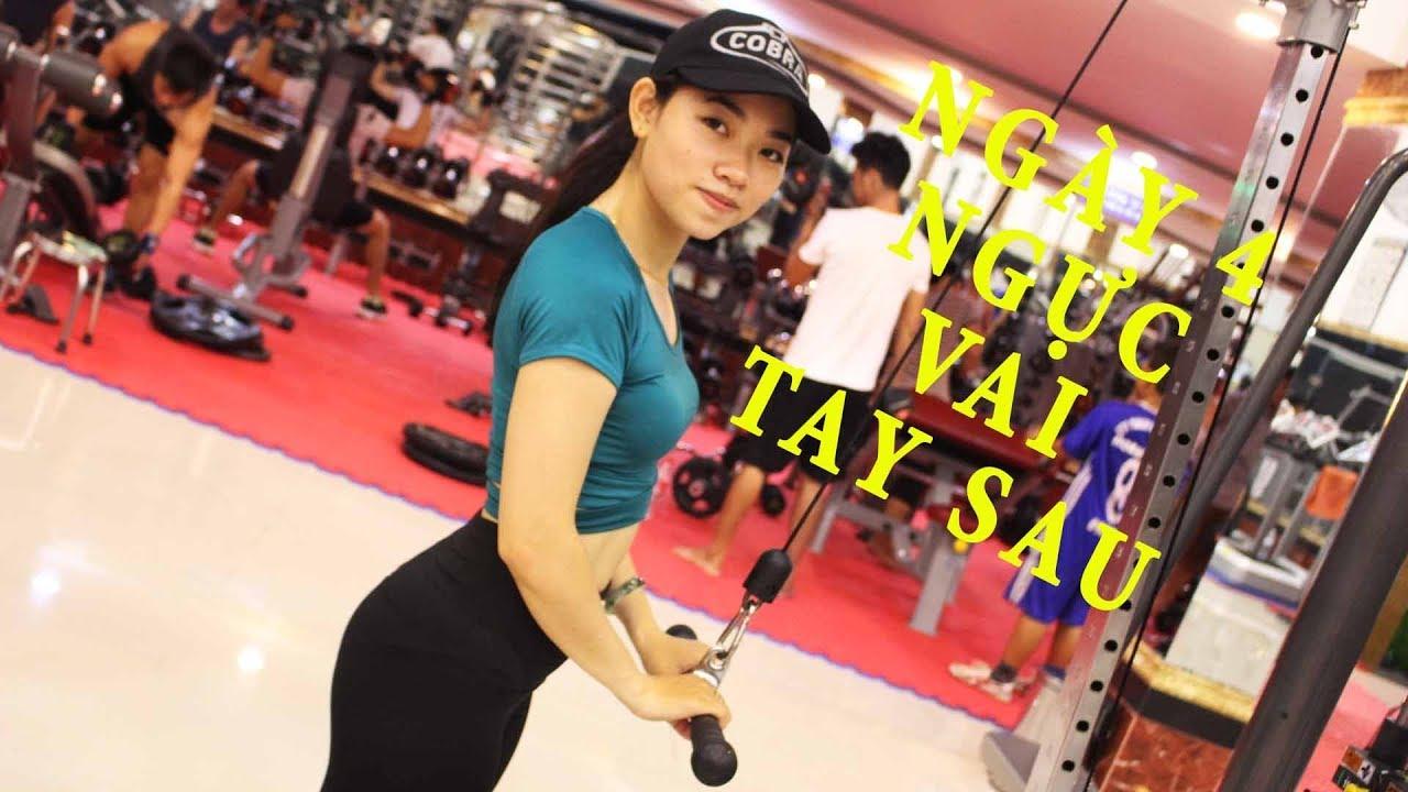 Đích Đến Gym | Ngày 4 | Quay Trở Lại Với Ngực Vai Tay Sau Cho Nữ