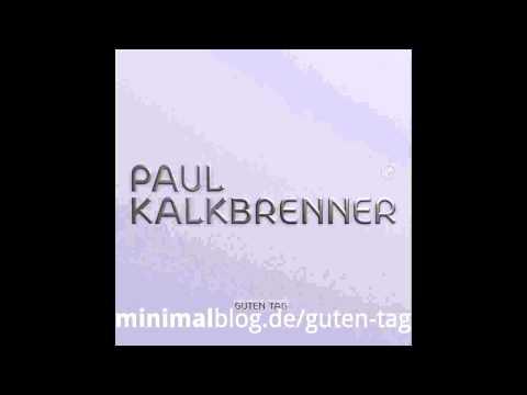Paul Kalkbrenner - Der Stabsvörnern