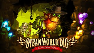 SteamWorld Dig - HD Trailer