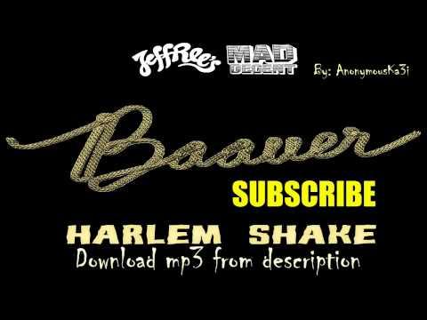 Baauer - Harlem Shake FULL VERSION HQ mp3 DOWNLOAD HD