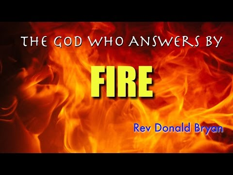 The God Who Answers By Fire Wednesday 6-22-16