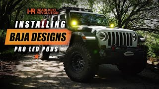 LET THERE BE LIGHT! Installing Baja Designs Squadron LED Pods on a Jeep Wrangler/Gladiator!