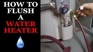 How to Flush a Water Heater - Step by Step