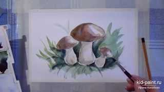 27 Ирина Колобова   Урок рисования грибочков акварелью