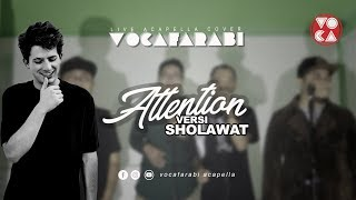 Download Mp3 Charlie Puth - Attention | Sholawat Live Acapella Version