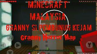 Minecraft Malaysia(Granny horror map)