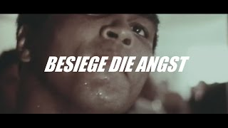 Besiege die Angst ! Motivation(Deutsch/German)