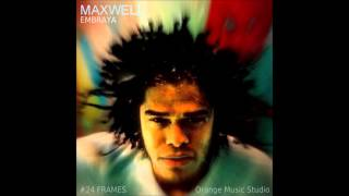 Watch Maxwell Submerge Til We Become The Sun video
