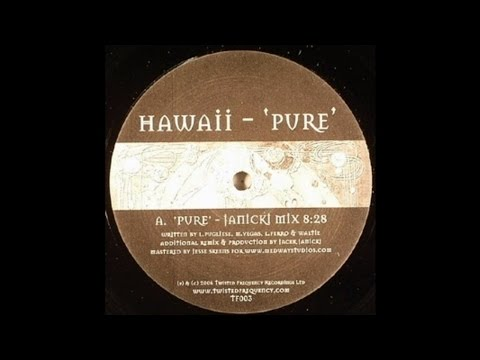Hawaii - Pure (Janicki Mix)